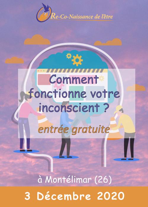 Évènements Re-Co-Naissance de l'Être affiche conférence Comment fonctionne votre inconscient 3 décembre 2020