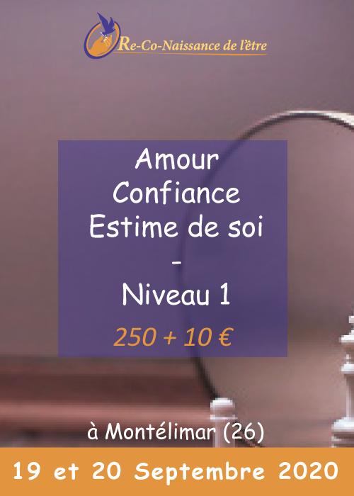 Évènements Re-Co-Naissance de l'Être affiche Amour, Confiance, Estime de soi niveau 1 prix date