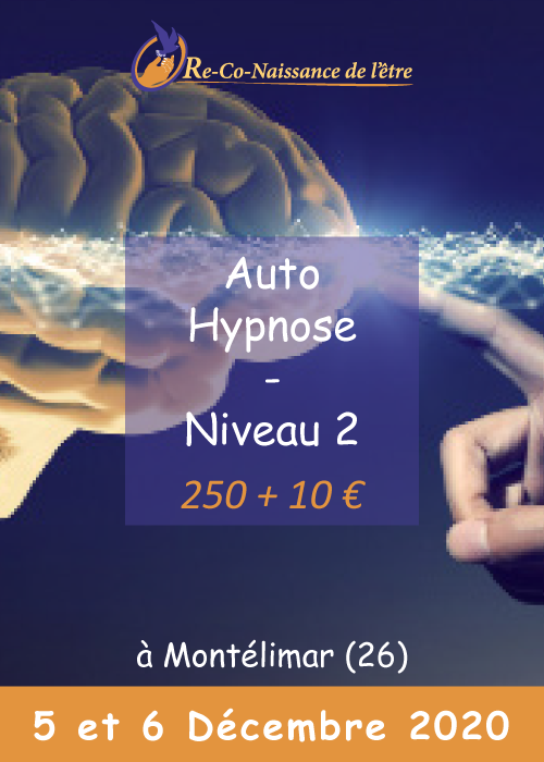 Évènements Re-Co-Naissance de l'Être affiche Auto-Hypnose niveau 2 prix date